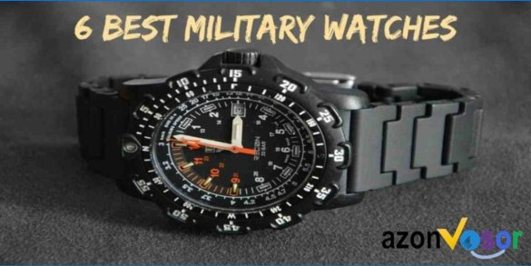 6 Best Military Watches That You Should Buy In 2018