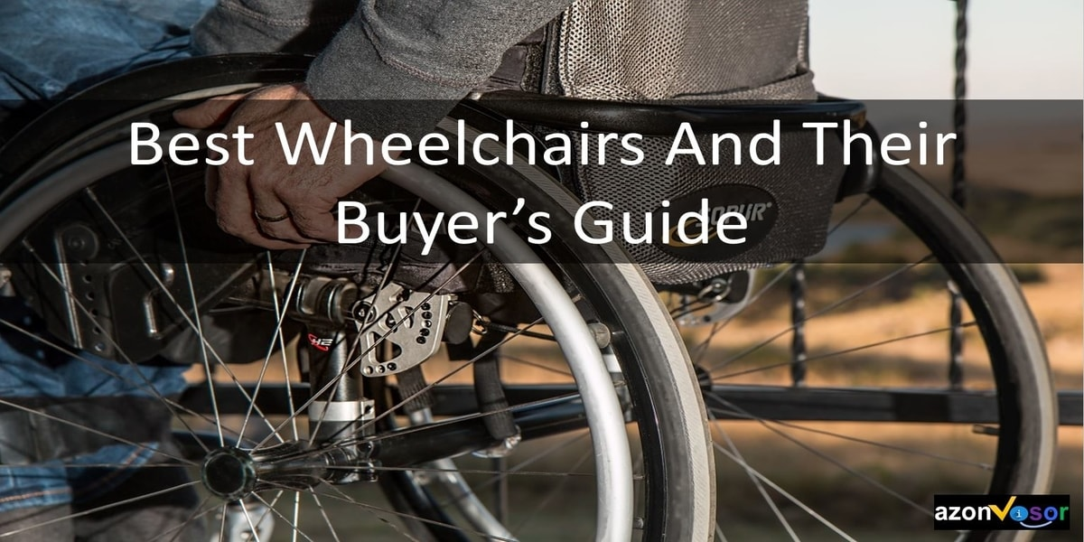 12 Best Wheelchair Types in 2019 [ Reviews and Buyer's Guide]